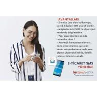 E-TİCARET SMS Entegrasyonu ve Paketi + İlk yıl 10.000 SMS Paketi Hediye