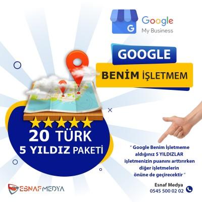 GOOGLE Benim İşletmem 20 Türk  5 YILDIZ Paketi