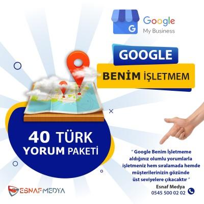 GOOGLE Benim İşletmem 40 Türk Yorum Paketi