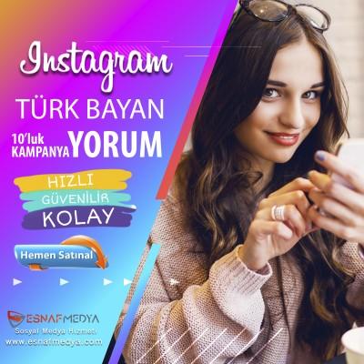 İnstagram Türk Bayan Yorum 10'lu KAMPANYA
